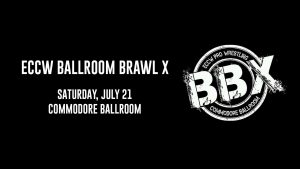 ECCW Ballroom Brawl X @ The Commodore Ballroom | Vancouver | British Columbia | Canada